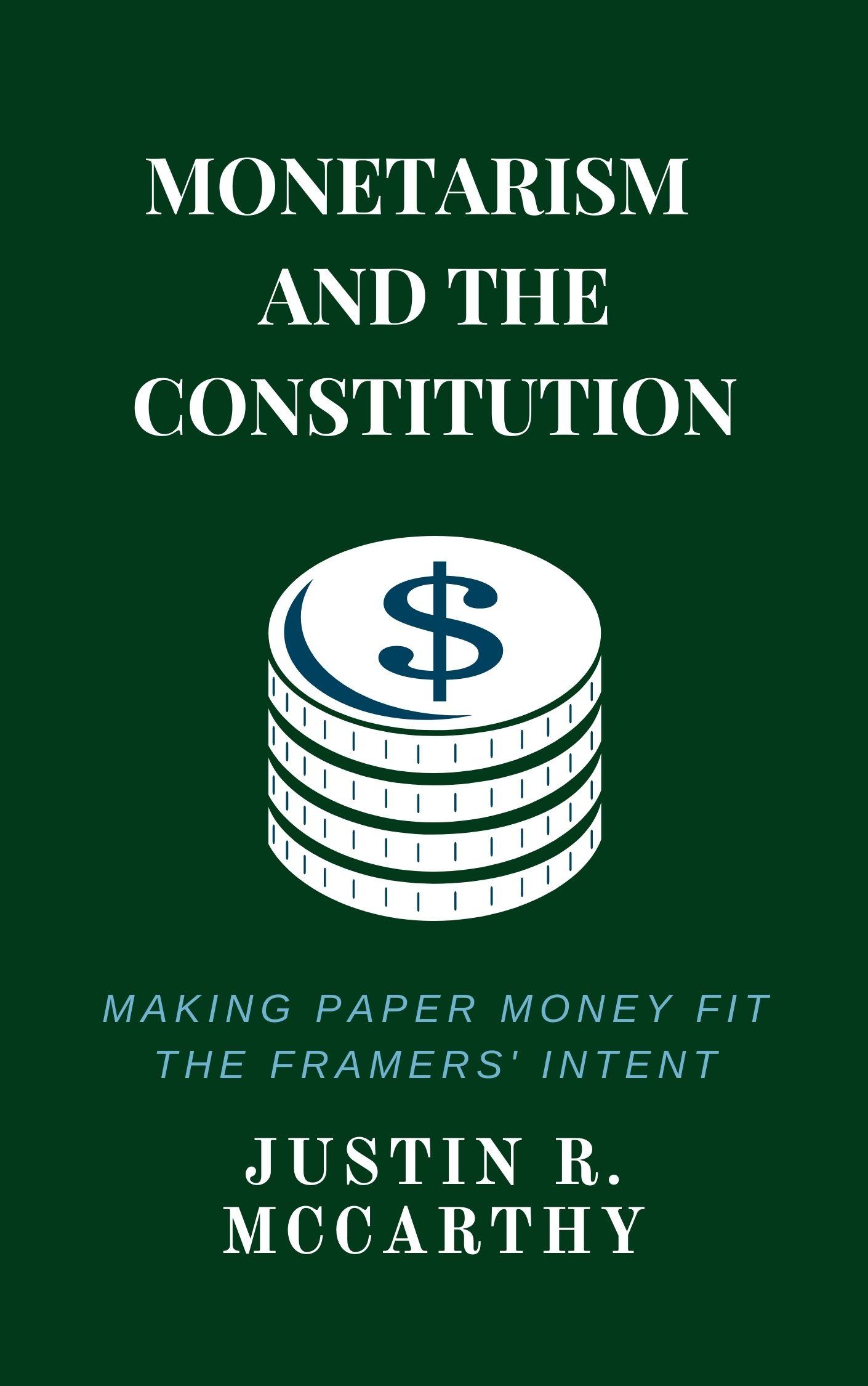 Monetarism & the Constitution